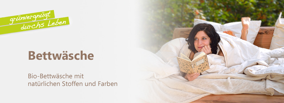 bio bettw sche organic in bester ko qualit t. Black Bedroom Furniture Sets. Home Design Ideas